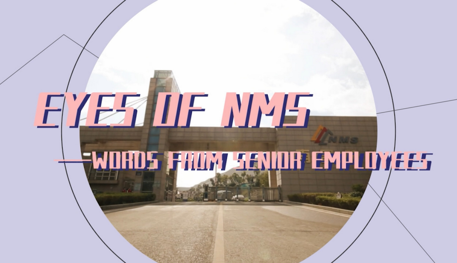 Eyes of NMS Episode 3 - Words from Senior Employees - Part Two