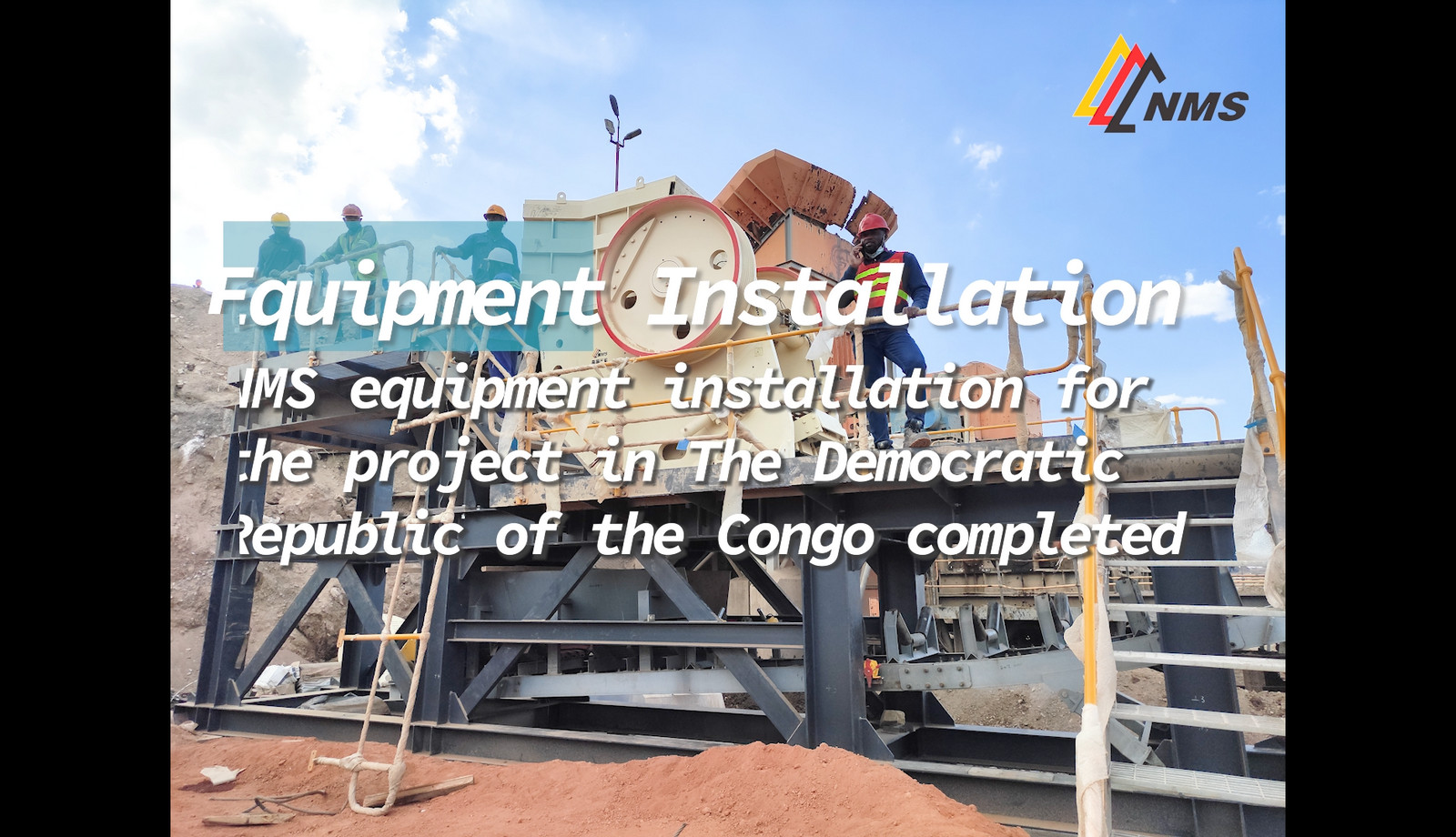 NMS Equipment Installation for the Project in The Democratic Republic of the Congo Completed