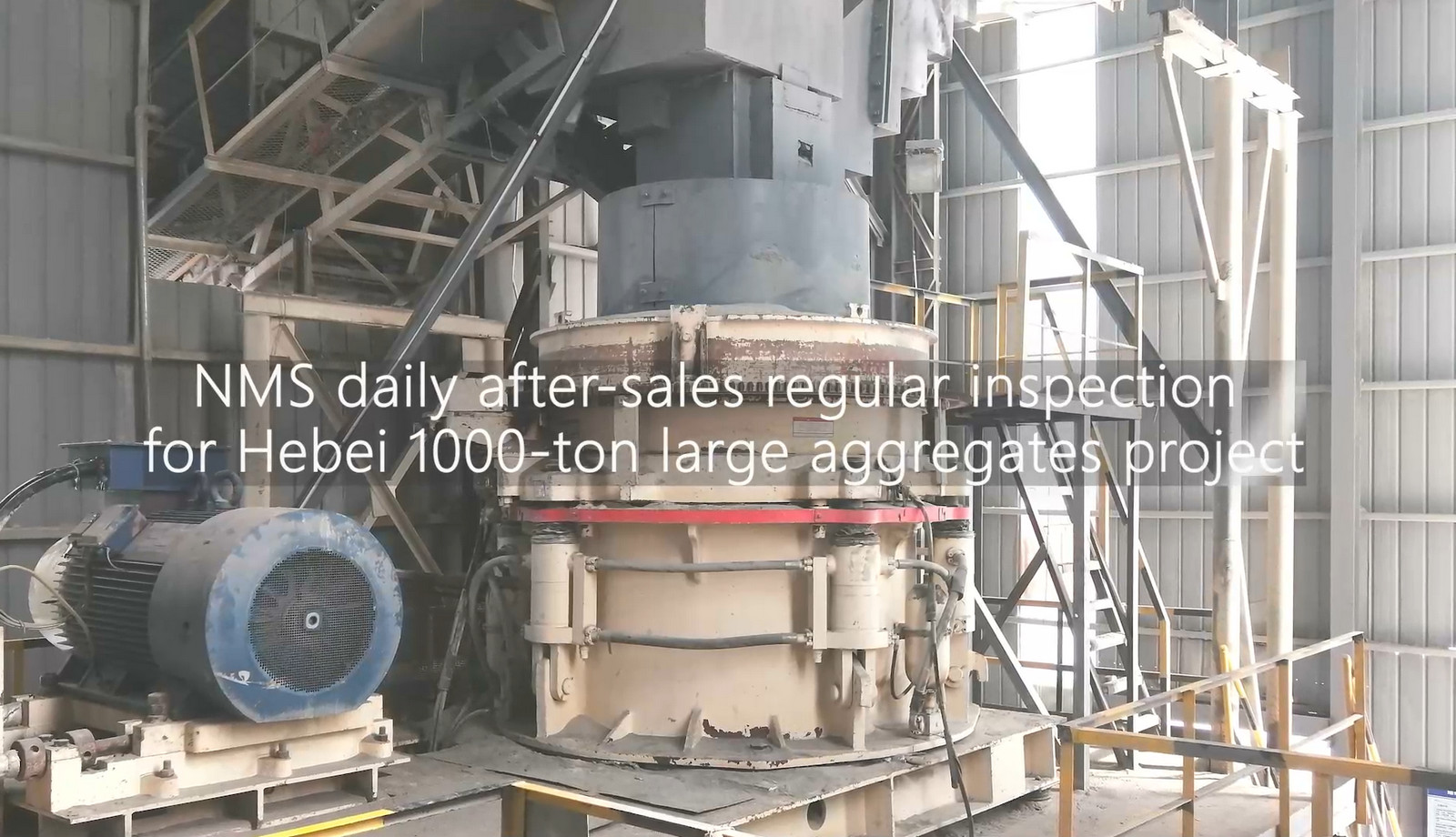 NMS daily after-sales regular inspection for Hebei 1000-ton large aggregates project